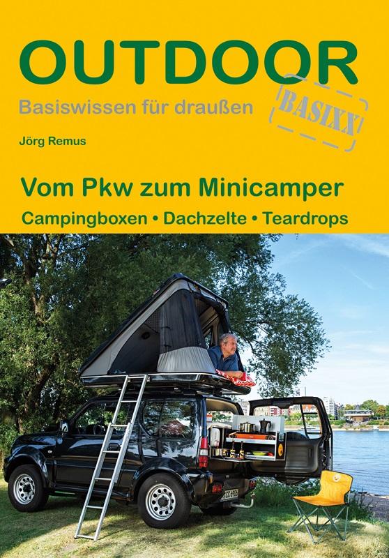 Ratgeber: Jörg Remus Vom PKW zum Minicamper